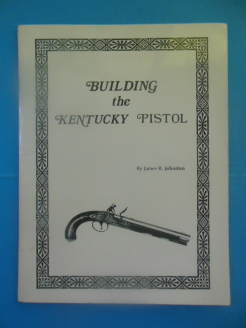 Image for Building the Kentucky Pistol