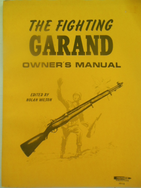 Image for The Fighting Garand Owner's Manual (1984)