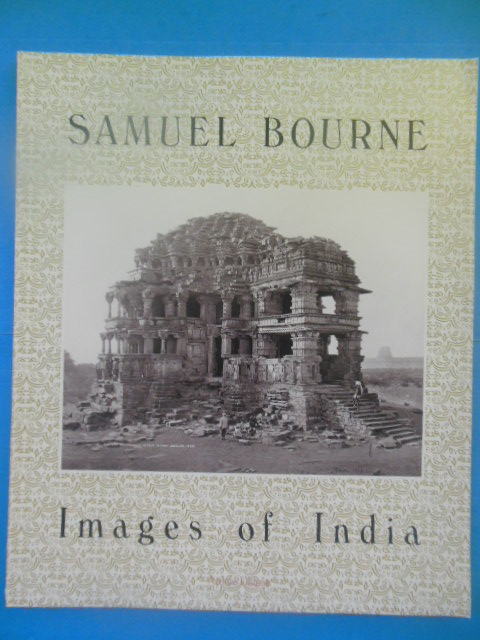 Image for Samuel Bourne: Images of India (Art Photography Catalog, 1983)