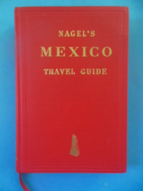 Image for Nagel's Mexico Travel Guide (1964)