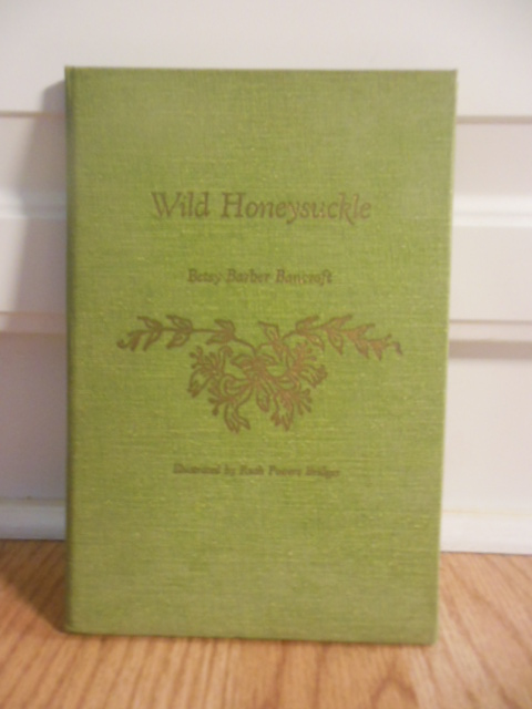 Image for Wild Honeysuckle Poems by Betsy Barber Bancroft (1966)