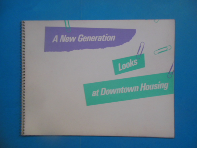 Image for A New Generation Looks at Downtown Housing in Cleveland (1983)