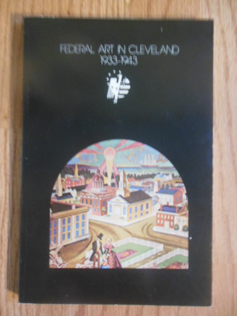 Image for Federal  Art in Cleveland 1933-1943 (exhibition catalog, 1974)
