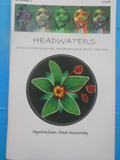 Image for Headwaters Appalachian Journal of Expressive Arts Therapy (Volume 3, 2006 includes CD))