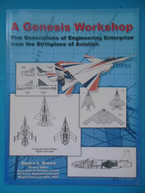 Image for A Genesis Workshop: Five Generations of Engineering Enterprise from the Birthplace of Aviation (SIGNED 2003)