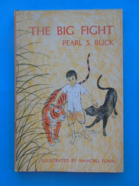 Image for The Big Fight (Pearl Buck,1964)
