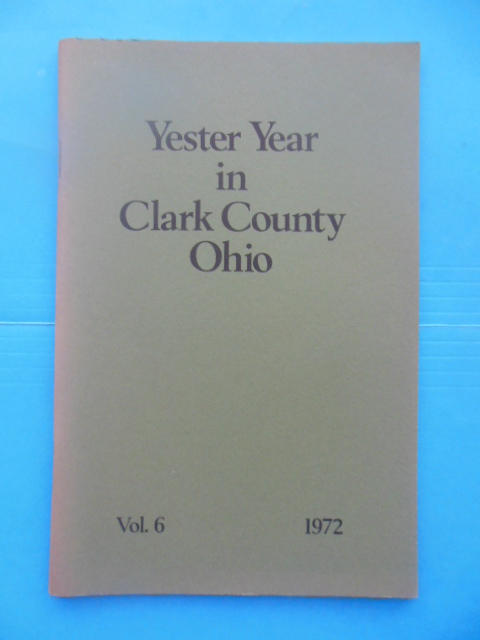 Image for Yester Yewar in Clark county Ohio Vol., 1972