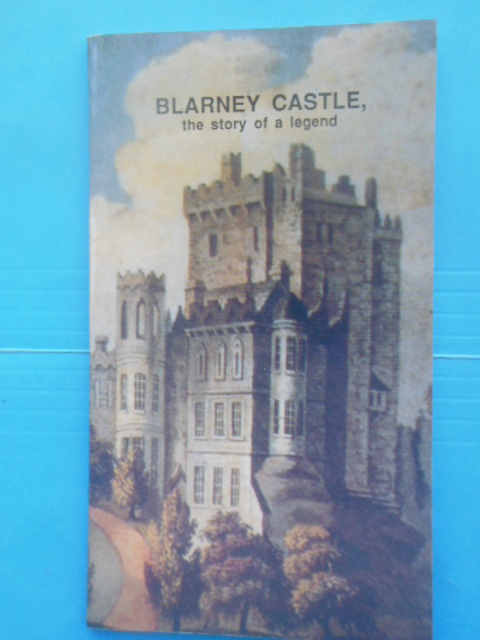 Image for Blarney Castle The Story of A Legend (1989)