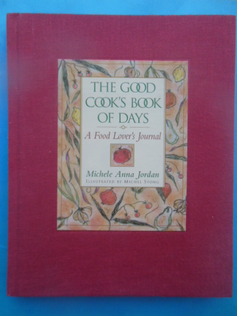 Image for The Good Cook's Book of Days: A Food Lover's Journal (1995)