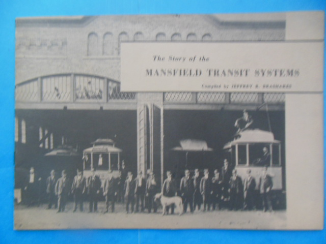 Image for The Story of the Mansfield Transit Systems (Ohio, 1971 SIGNED)