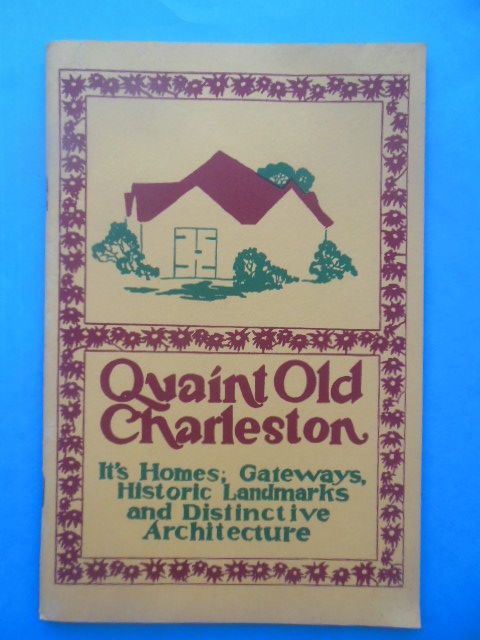 Image for Quaint Old Charleston  (1965, Architecture)