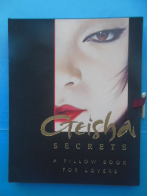 Image for Geisha Secrets. A Pillow Book for Lovers (2000)