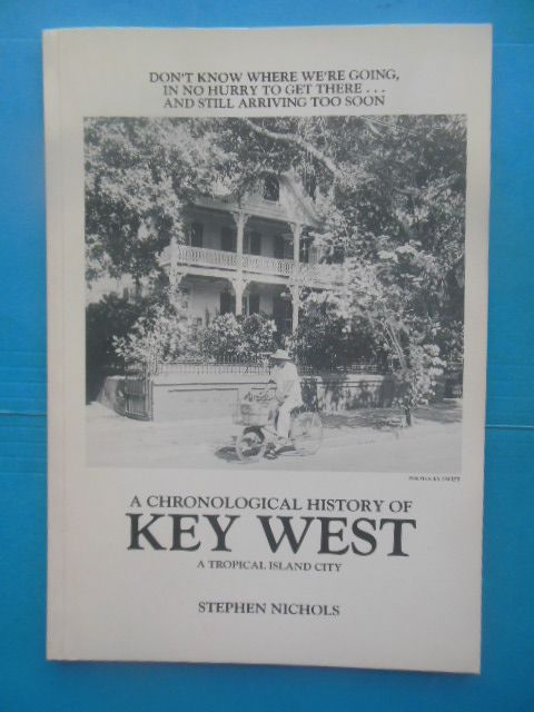 Image for A Chronological History of Key West A Tropical Island City (1989)
