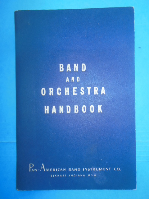 Image for Band and Orchestra Handbook 1946; Pan-American Band Instrument Company