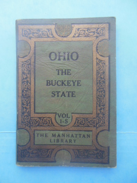 Image for Ohio The Buckeye State Vol.1-S The Manhattan Library (1935)