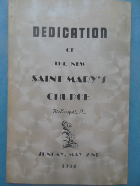 Image for Dedication of the New Saint Mary's Church McKeesport, PA. Sunday, May 2nd, 1954 (In both English and Czechoslovakian)