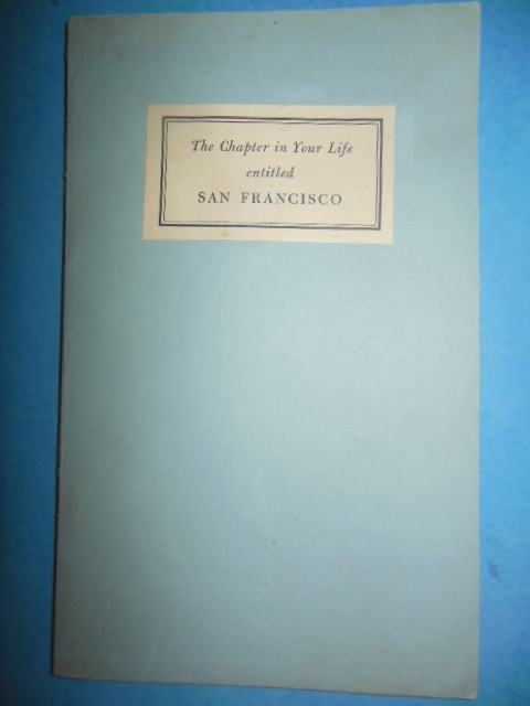 Image for The Chapter in Your Life Entitled San Francisco and the California It Centers (1946)