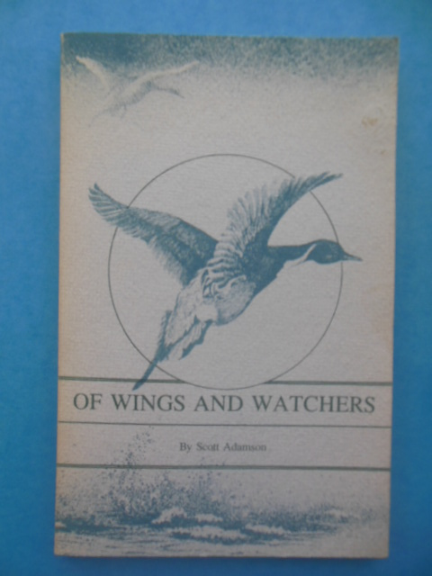 Image for Of Wings and Watchers (Birding, SIGNED 1st ed.)