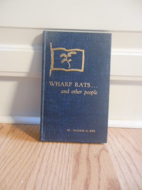 Image for Wharf Rats ... and other people; Being a Slightly embellished Log of the Yacht Indigo (SIGNED Limited Ed. 1948)