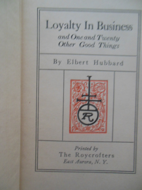 Image for Loyalty In Business by Elbert Hubbard (1921)