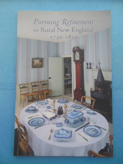 Image for Pursuing Refinement in Rural New England 1750-1850 (1998)