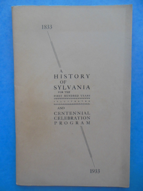 Image for A History of Sylvania for the First One Hundred Years and Centennial Celebration Program (Ohio, 1933)