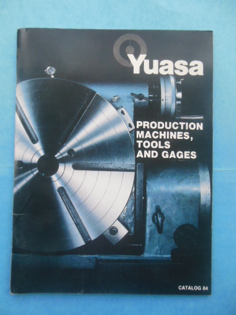 Image for Production Machines, Tools and Gages Yuasa Catalog No. 84