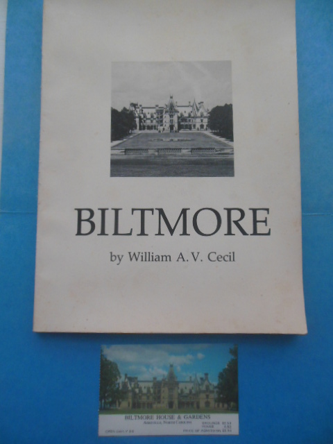 Image for Biltmore: The Vision and Reality of George  W. Vanderbilt, Richard Morris Hunt, and Fred Law Olmsted (1975 includes ticket)