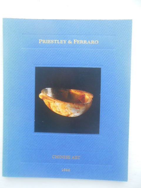 Image for Chinese Art by David Priestley and Benedicta Ferraro Dealers(1996)