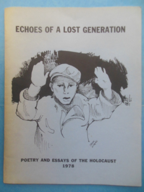 Image for Echoes of a Lost Generation: Poetry and Essays of the Holocaust  (1978)