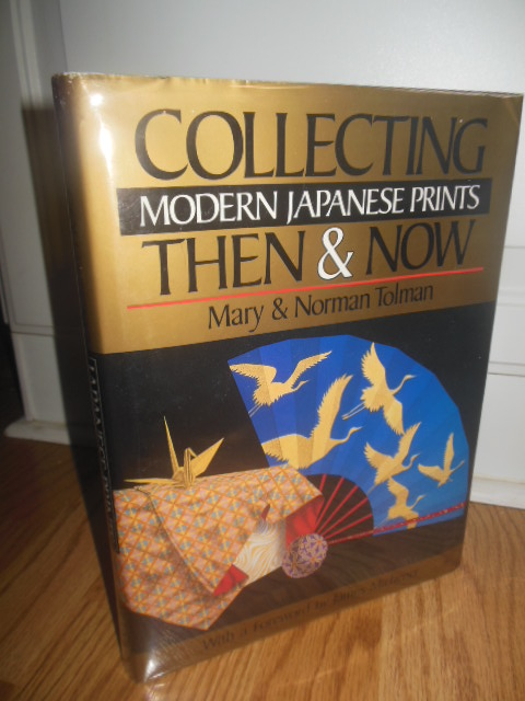 Image for Collecting Modern Japanese Prints Then & Now (Foreword by James Michener, 1994)