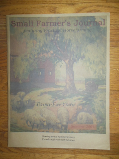 Image for Small Farmer's Journal Featuring Practical Horsefarming 25 Years, Summer 2001