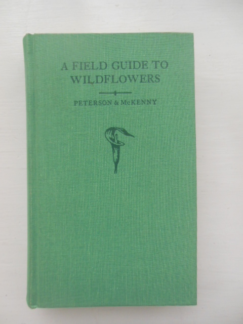 Image for A Field Guide to Wildflowers of Northeastern and North Central North America (1968)