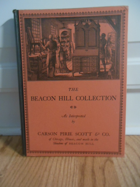 Image for The Beacon Hill Collection as Interpreted By Carson Pirie Scott & Co. (1942 Letter from Company laid-in)