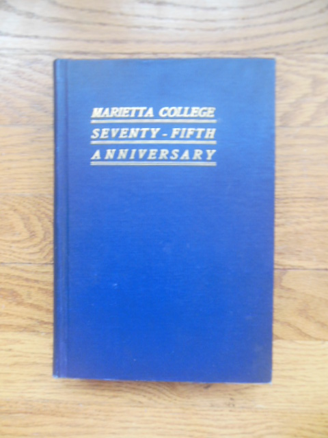 Image for Seventy Fifth Anniversary Marietta College Program and History 1910