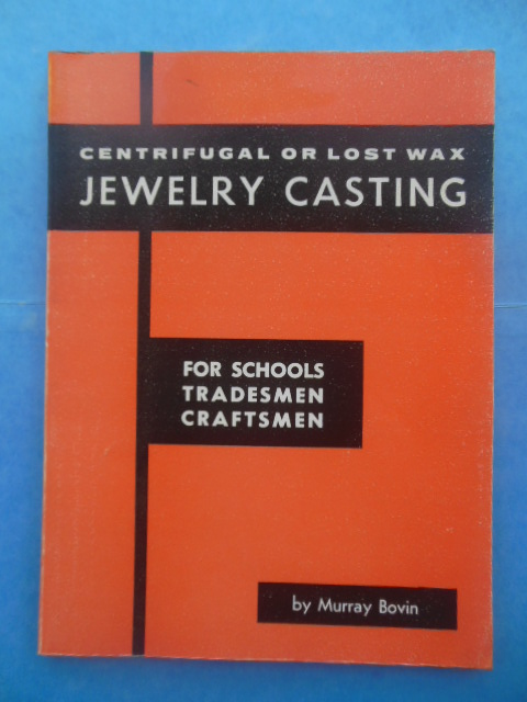 Image for Centrifugal or Lost Wax Jewelry Casting For Schools, Tradesmen, Craftsmen (1974)