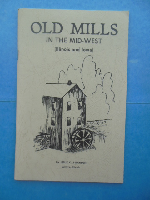 Image for Old Mills In the Midwest (Illinois and Iowa)