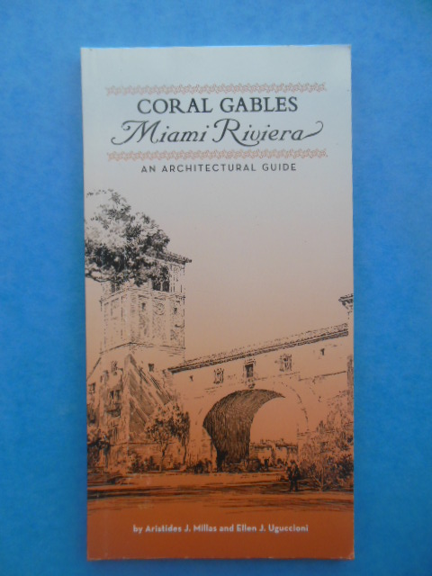 Image for Coral Gables Miami Riviera An Architectural Guide