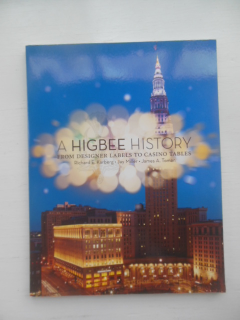 Image for A Higbee History From Designer Labels to Casino Tables