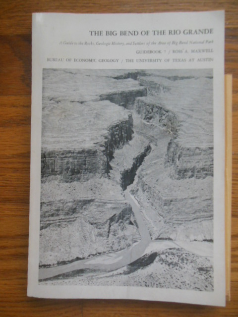 Image for The Big Bend of the Rio Grande (1971 Maps and Ephemera at Back. Guide 7)