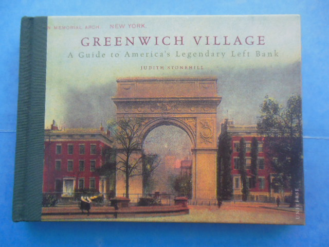 Image for Greenwich Village A Guide to America's Legendary Left Bank (2002)