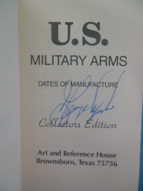 Image for U.S. Military Arms Dates of Manufacture from 1795 (SIGNED)