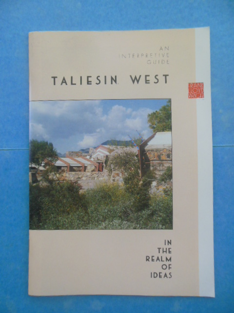 Image for Taliesin West In the Realm of Ideas: An Interpretive Guide (1993)