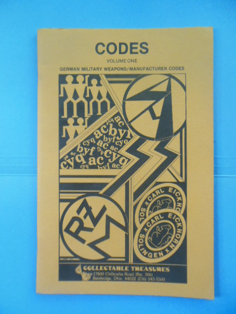 Image for Codes Volume One: German Military Weapons / Manufacturer Codes