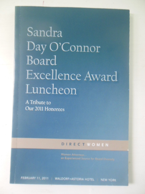 Image for Sandra Day O'Connor Board Excellence Award Luncheon: A Tribute to 2011 Honorees (Direct Women)