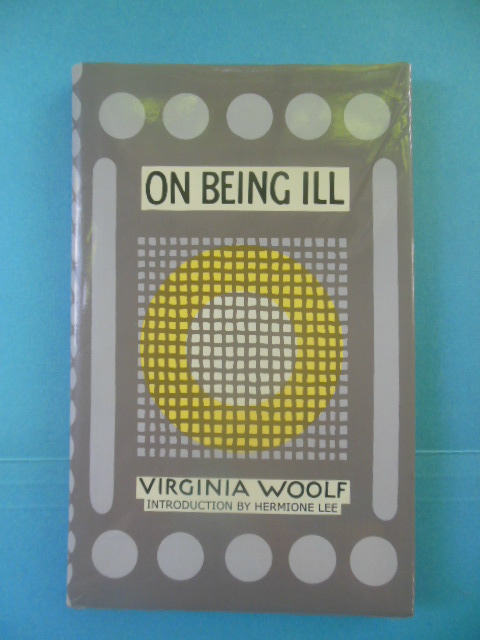 Image for On Being Ill by Virginia Woolf (2002, Origin. 1930)