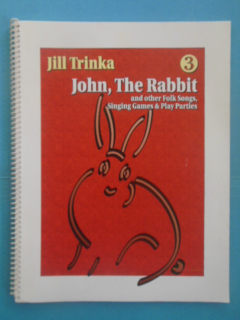 Image for John, The Rabbit and Other Folk Songs, Singing Games and Play Parties (Book Only, 1989)