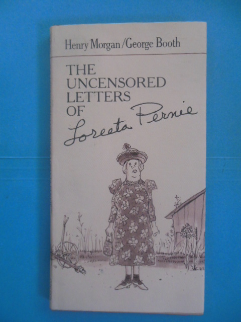 Image for The Uncensored Letters of Loreeta Pernie (1982, First Edition)