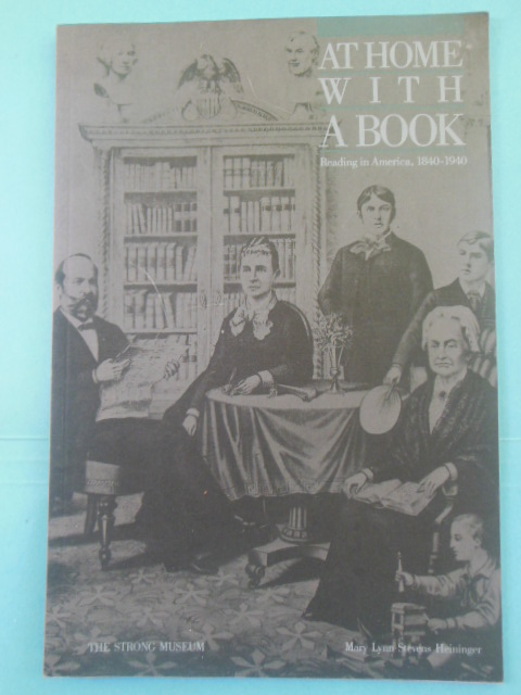 Image for At Home With A Book: Reading In   America 1840-1940