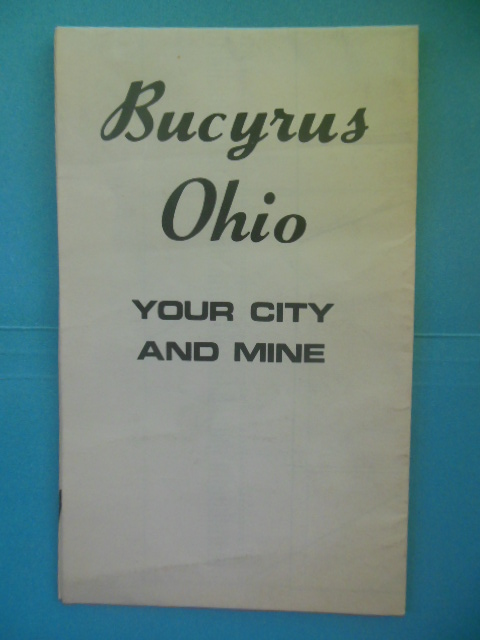 Image for Bucyrus Ohio Your City and Mine : Map and Political Information (1975)
